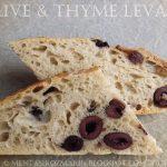 Retete cu maia: Paine cu masline Kalamata si cimbru [Olive & thyme levain]